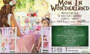 PROMOSI 'MOM IN WONDERLAND' SEMPENA HARI IBU DI HOTEL PURI PUJANGGA